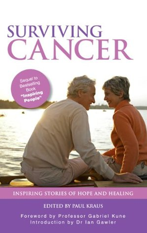 Prayers Promises and Prescriptions for Healing: Youll Be Engaged and Inspired as Scripture Is Entwined with the Authors Personal Journey of Healing from Cancer.  by  Kraus Paul