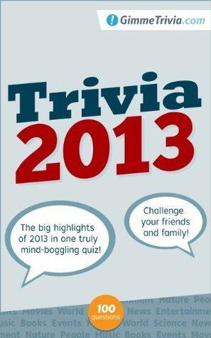 Trivia 2013 Gimme Trivia