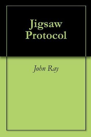 Jigsaw Protocol John Ray