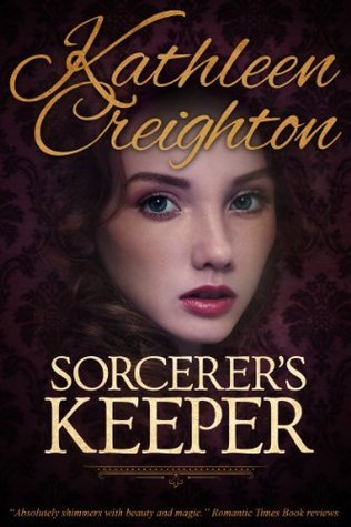 Sorcerers Keeper  by  Kathleen Creighton