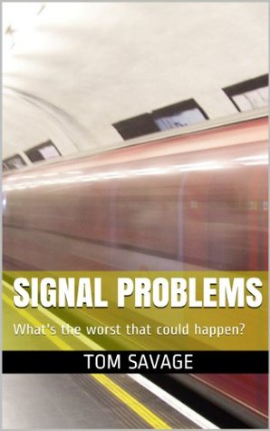 Signal Problems Tom Savage