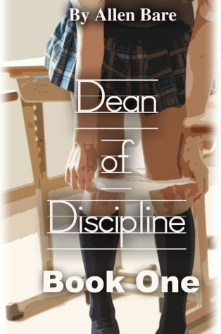 The Dean of Discipline, Book 1  by  Allen Bare