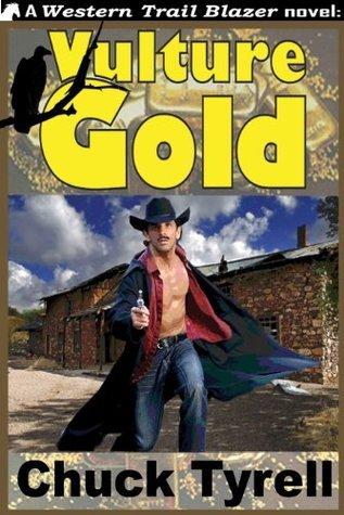 Vulture Gold Chuck Tyrell