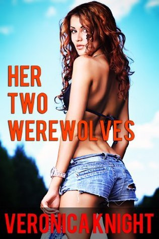 Her Two Werewolves (Paranormal Group)  by  Veronica Knight