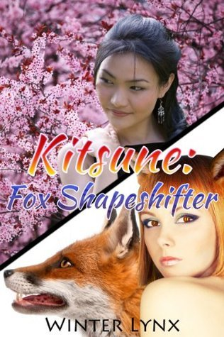 Kitsune: Fox Shapeshifter  by  Winter Lynx