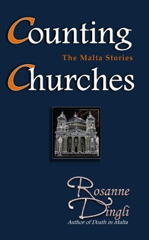 Counting Churches: The Malta Stories  by  Rosanne Dingli