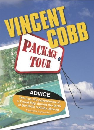 The Package Tour Industry 2nd Edition Vincent Cobb