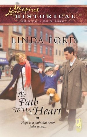 The Path To Her Heart  by  Linda Ford