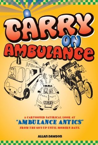Carry On Ambulance  by  Allan Dawson
