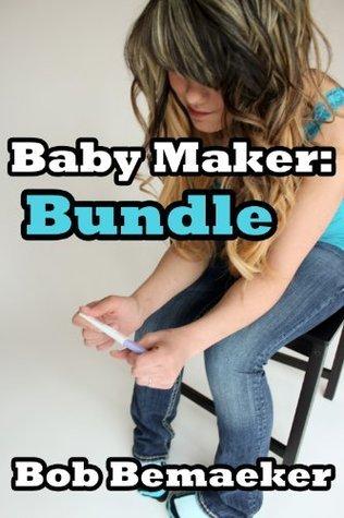 Baby Maker: Bundle  by  Bob Bemaeker
