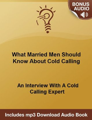 What Salespeople Should Know About Cold Calling: An Interview With A Cold Calling Expert  by  Michael Senoff