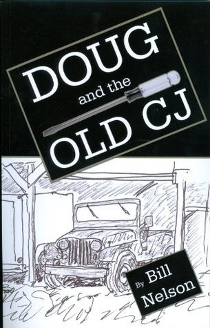 Doug and the Old CJ  by  Bill Nelson