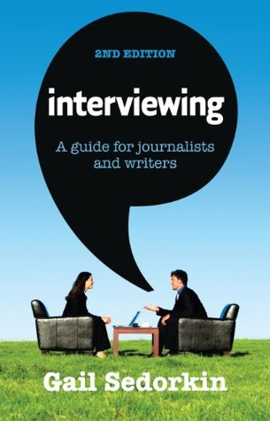Interviewing  by  Gail Sedorkin