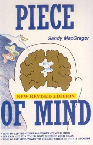 Piece Of Mind  by  Sandy MacGregor