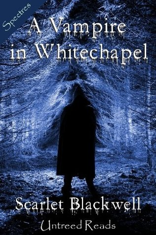 A Vampire in Whitechapel  by  Scarlet Blackwell
