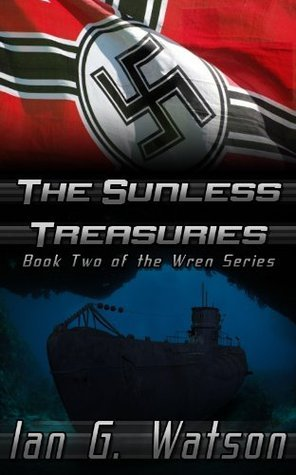 The Sunless Treasuries (Book Two in the Wren Series)  by  Ian G. Watson
