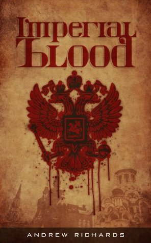 Imperial Blood  by  Andrew Richards