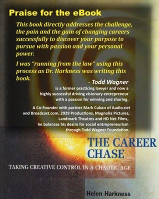 The Career Chase: Taking Creative Control in a Chaotic Age  by  Helen Harkness