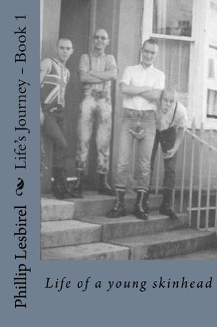 Lifes Journey Book 1  by  Phillip Lesbirel