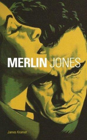 Merlin Jones  by  James Kramer