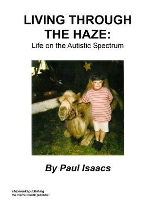 Living Through The Haze  by  Paul Isaacs