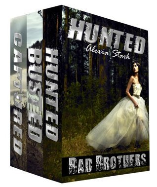 Hunted Boxed Set (3 Taboo Erotic Stories)  by  Alexia Stark