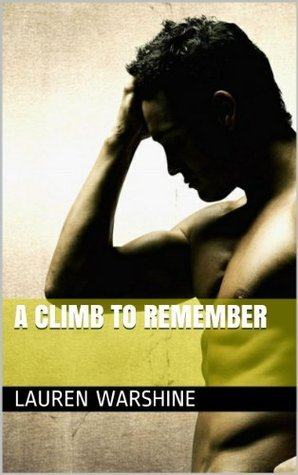 A Climb to Remember  by  Lauren Warshine