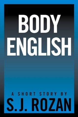 Body English S.J. Rozan
