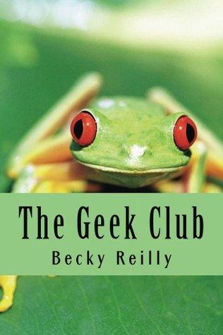 The Geek Club Becky Reilly