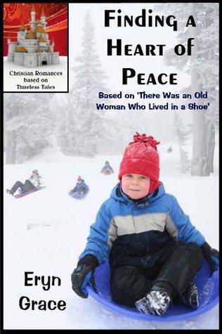 Finding a Heart of Peace Eryn Grace