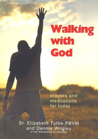 Walking with God  by  Elizabeth Tuttle