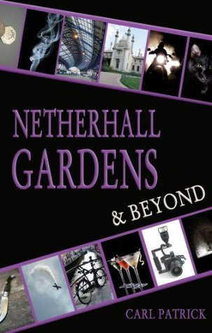 Netherhall Gardens and Beyond  by  Carl Patrick