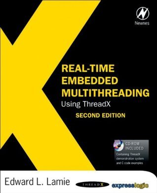 Real-Time Embedded Multithreading Using ThreadX  by  LAMIE