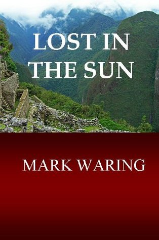 Lost In The Sun Mark Waring