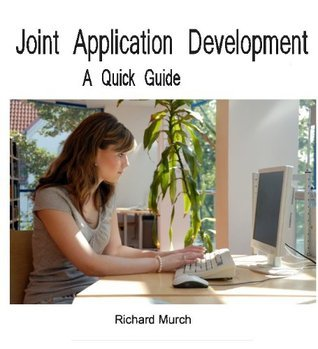A Guide to Joint Application Design - JAD Richard Murch