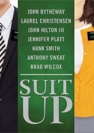 Suit Up Bytheway John