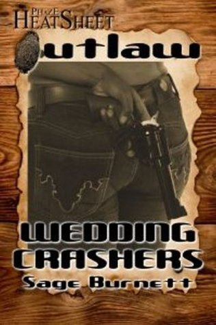 Wedding Crashers  by  Sage Burnett