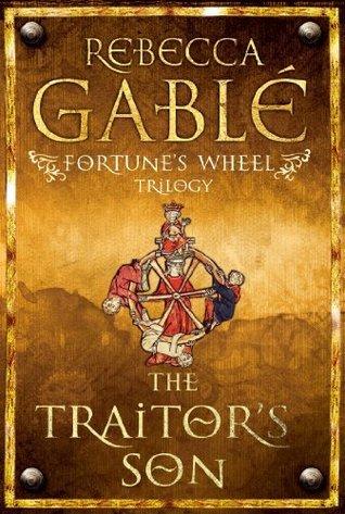 Fortunes Wheel: The Traitors Son Rebecca Gablé