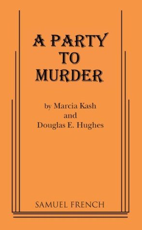 A Party to Murder  by  Marcia Kash