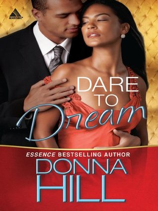 Dare to Dream (Sag Harbor Village - Book 1)  by  Donna Hill