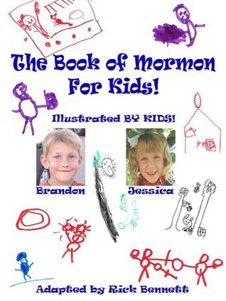 Book of Mormon For Kids Rick Bennett