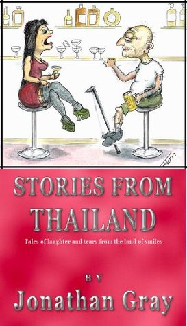 Stories from Thailand  by  Jonathan Gray