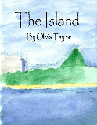 The Island  by  Olivia Taylor