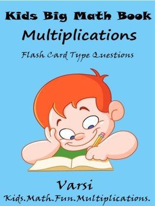 Kids Big Math Book Multiplications : Multiplication Flash Card Questions Varsi
