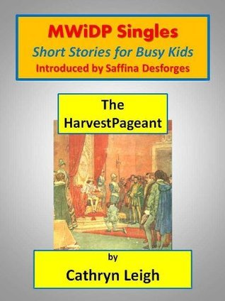 The Harvest Pageant Cathryn Leigh