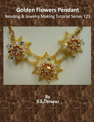 Golden Flowers Pendant Beading & Jewelry Making Tutorial Series T23 XQDesigns