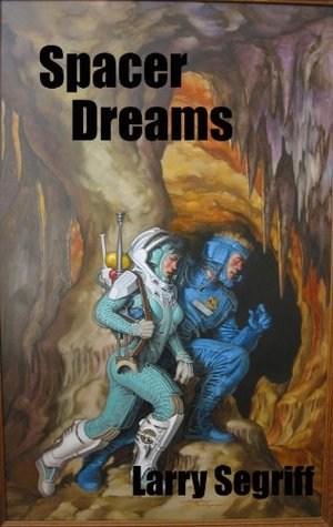 Spacer Dreams Larry Segriff