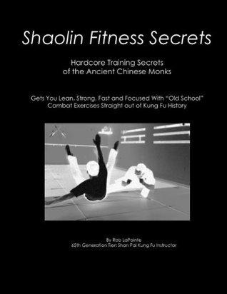 Shaolin Fitness Secrets Rob LaPointe