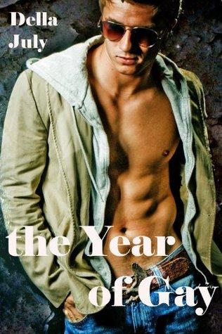 The Year Of Gay (Three Gay Erotica Story Bundle  by  Della July