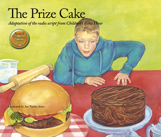 The Prize Cake  by  CBH Ministries